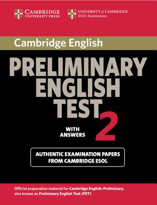 Cambridge Preliminary English Test 2 Student's Book with Answers (Paperback/ 2nd Ed.)