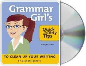 Grammar Girl's Quick and Dirty Guide to Better Writing, Una/E