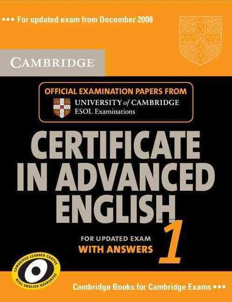 Cambridge Certificate in Advanced English 1 for Updated Exam with Answers : Examination Papers from