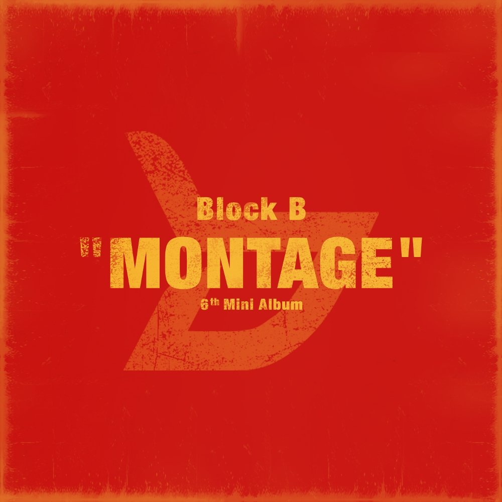 블락비 - MONTAGE 낯선 질감, 낯익은 흥겨움 - 201...