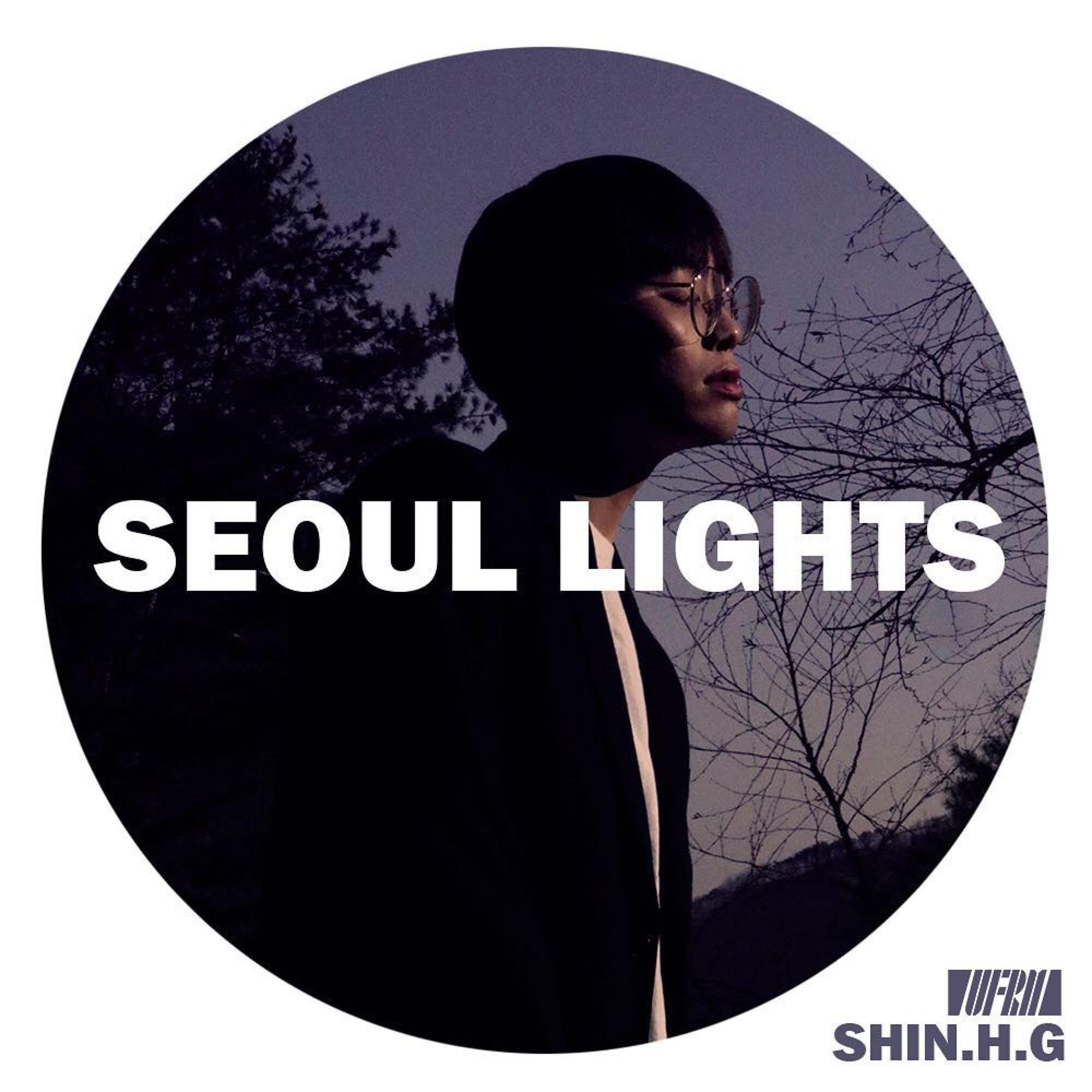 SEOUL LIGHTS - 신해경 - UNFRAME SEOUL PRESENTS