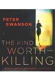 The Kind Worth Killing (Audio CD:9 / Unabridged/ 도서 미포함)