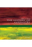 The History of Chemistry: A Very Short Introduction-A Very Short Introduction