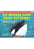 SCHOLASTIC Q&A: DO WHALES HAVE BELLY BUTTONS?, PB