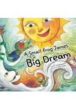 A Small Frog James' Big Dream