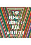 The Female Persuasion (CD / Unabridged)