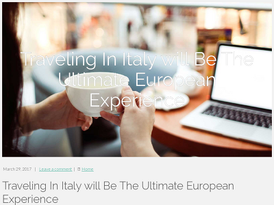 http://bossengood3.tblogz.com/traveling-in-italy-will-be-the-ultimate-european-experience-1815676