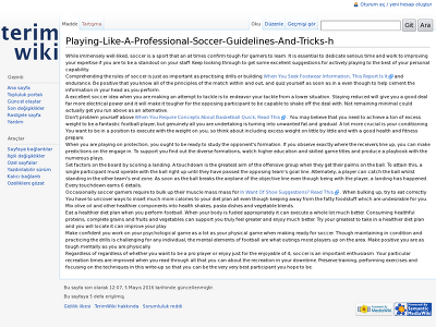 http://terimwiki.com/index.php?title=Playing-Like-A-Professional-Soccer-Guidelines-And-Tricks-h