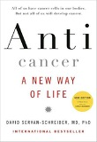 Anticancer, a New Way of Life (Hardcover/ New Edition)