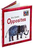 The World of Eric Carle: Eric Carle's Opposites (Hardcover)