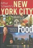 Arthur Schwartz's New York City Food (Hardcover)