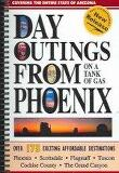 Day Outings from Phoenix on a Tank of Gas (Paperback )