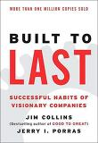 Built to Last: Successful Habits of Visionary Companies (Harper Business Essentials) (Paperback)