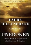 Unbroken (Hardcover) - A World War II Story of Survival, Resilience, and Redemption
