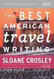 The Best American Travel Writing 2011 (Paperback)