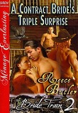 A Contract Bride's Triple Surprise [Bride Train 2] [The Reece Butler Collection] (Siren Publishing Menage Everlasting)