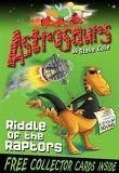 Astrosaurs: Riddle Of The Raptors