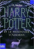 Harry Potter Et le Prisonnier D'Azkaban (Book 3)