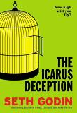 ICARUS DECEPTION: HOW HIGH WILL YOU FLY