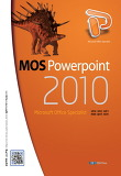 MOS PowerPoint 2010 Core (2013)