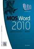 MOS Word 2010(모스 워드 2010) Core Expert