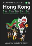 Hong Kong: The Monocle Travel Guide Series
