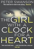 The Girl With A Clock For A Heart (Paperback)