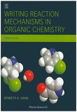 Writing Reaction Mechanisms in Organic Chemistry (Hardcover/ 3rd Ed.)