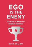 Ego is the Enemy (Hardcover)