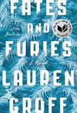 Fates and Furies-*National Book Award Finalist*