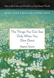 The Things You Can See Only When You Slow Down (미국판)