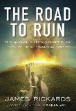 The Road to Ruin (Hardcover)