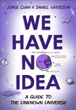 We Have No Idea (Hardcover)