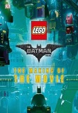 The Lego Batman Movie: The Making of the Movie