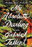 My Absolute Darling (Hardcover)