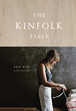 킨포크 테이블(The Kinfolk Table)