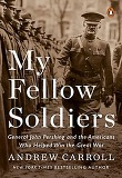 My Fellow Soldiers (Paperback / Reprint Edition)
