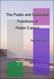 The Poetic and Canonical Functions of Psalm 3 and 4