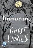 재미있는 귀신 이야기 (Humorous Ghost Storie) 들으면서 읽는 영어 명작 753