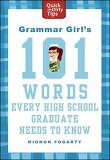 Grammar Girl's 101 Words Every High School Graduate Needs to Know