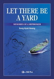 Let There Be a Yard: Memories of a Shipbroker