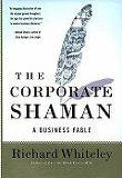 Corporate Shaman : A Business Fable