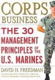 Corps Business : The 30 Management Principles of the U.S. Marines