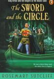 Sword and the Circle : King Arthur and the Knights of the Round Table
