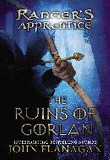 The Ruins of Gorlan (The Ranger's Apprentice, Book 1) [Paperback]