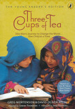 Three Cups of Tea : The Young Reader's Edition