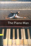 Oxford Bookworms Library Stage 1: The Piano Man...