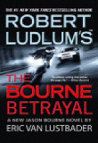 Robert Ludlum's The Bourne Betrayal (Paperback)
