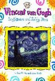 Vincent Van Gogh : Sunflowers and Swirly Stars