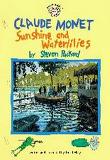 Claude Monet : Sunshine and Waterlilies